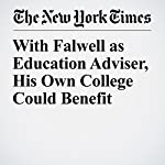 With Falwell as Education Adviser, His Own College Could Benefit | Kevin Carey