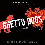 Ghetto Dogs | Steve Romagnoli