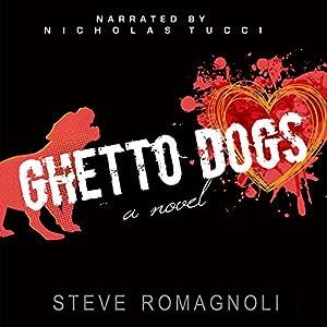 Ghetto Dogs Audiobook