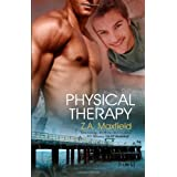 Physical Therapyby Z. A. Maxfield
