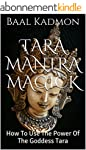 Tara Mantra Magick: How To Use The Po...