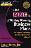 Rich Dad's Advisors: Writing Winning Business Plans: How to Prepare a Business Plan that Investors will Want to Read - and Invest In: ABCs Writing Winning Business Plans