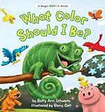What Color Should I Be? (A Magic Color Book)