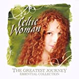 Greatest Journey, The - Essential Collectionby Celtic Woman