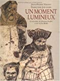 Un moment lumineux (French Edition) (2211096646) by Jean-Pierre Verdet