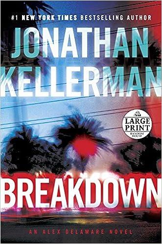 Breakdown: An Alex Delaware Novel (Alex Delaware Novels)