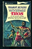 Tros of Samothrace Volume 1: Tros (Vintage Avon S303) (0380003031) by Talbot Mundy