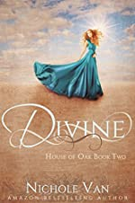 Divine (House of Oak Book 2)