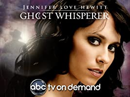 Ghost Whisperer - Staffel 1