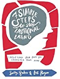 img - for Seven Simple Steps to Stop Emotional Eating: Targeting Your Body by Changing Your Mind book / textbook / text book