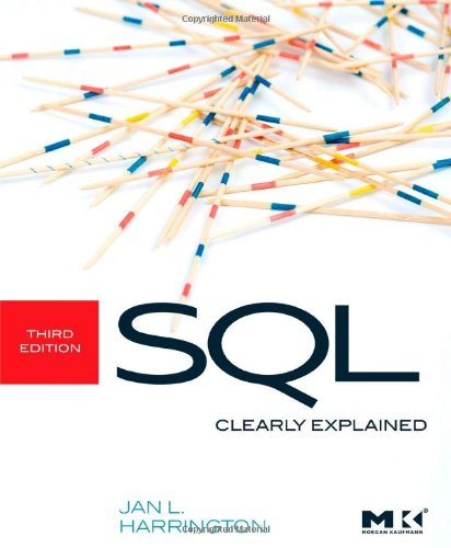SQL Clearly Explained, Third Edition (The Morgan Kaufmann...