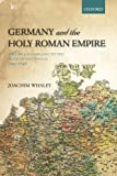 img - for Germany and the Holy Roman Empire: Volume I: Maximilian I to the Peace of Westphalia, 1493-1648 (Oxford History of Early Modern Europe) (Volume 1) book / textbook / text book