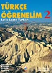 Let's Learn Turkish: Student Book Bk....