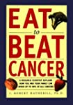 Eat To Beat Cancer: A Research Scient...