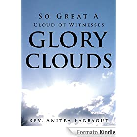 So Great A Cloud of Witnesses Glory Clouds (English Edition)