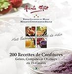 200 recettes de confitures : Gel�es,...
