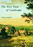 img - for The Tory View of Landscape (The Paul Mellon Centre for Studies in British Art) by Everett Nigel (1994-07-27) Hardcover book / textbook / text book