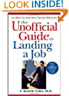 The Unofficial Guide to Landing a Job (Unofficial Guides)