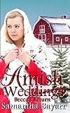 Amish Weddings: Beccas Return (Amish Wedding Romance) (Volume 5)