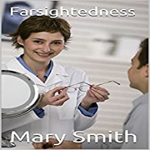 Farsightedness (       UNABRIDGED) by Mary Smith Narrated by Bob Kern