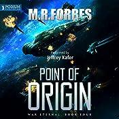 Point of Origin: War Eternal, Book 4 | M. R. Forbes