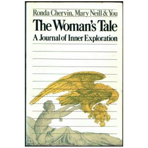 The Woman's Tale: A Journal of Inner Exploration