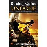 Undone: Outcast Season, Book Oneby Rachel Caine