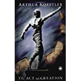The Act of Creation (Arkana)by Arthur Koestler