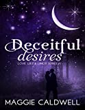 Deceitful Desires - Love, Lies & Limos Series