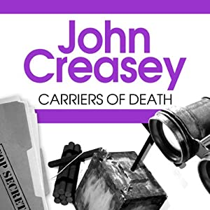 Carriers of Death | [John Creasey]