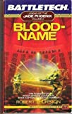 Battletech 02: Bloodname: Legend of the Jade Phoenix