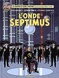 """Afficher """"Blake et Mortimer n° 22 L'Onde Septimus"""""""