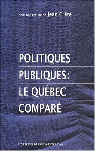 Politiques publiques: le Québec comparé