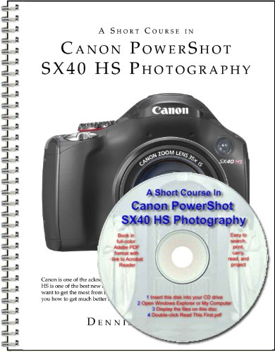 A Short Course in Canon PowerShot SX40 HS Photography book/ebook (Canon Powershot Sx40 Hs Manual compare prices)
