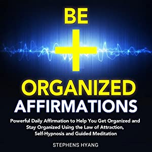 Be Organized Affirmations Audiobook