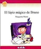 El Lapiz Magico de Bruno (Spanish Edition)