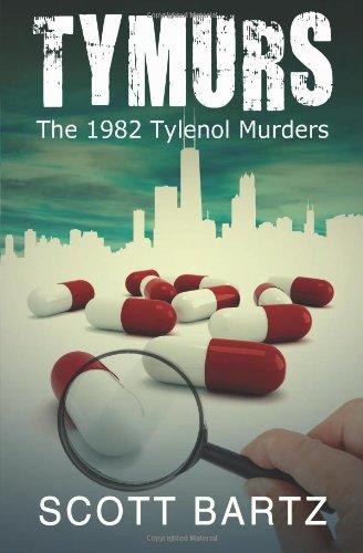 tymurs-the-1982-tylenol-murders-tymurs-book-1-volume-1