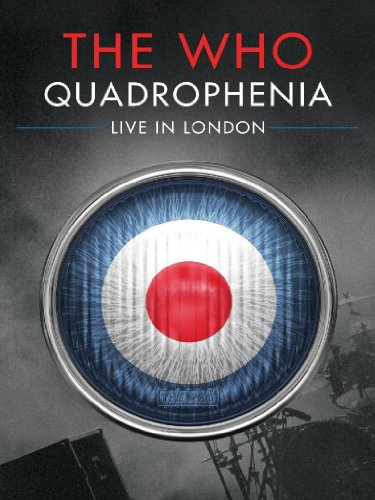 The Who: Quadrophenia - Live In London [DVD] [2014]