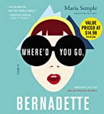 Maria Semple Where'd You Go, Bernadette