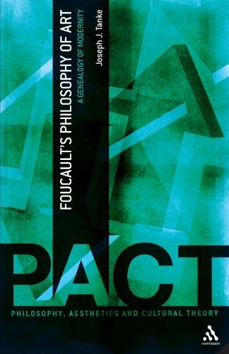 Foucault's Philosophy of Art: A Genealogy of Modernity (Philosophy, Aesthetics & Cultural Theory)