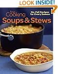 Fine Cooking Soups & Stews: No-Fail R...