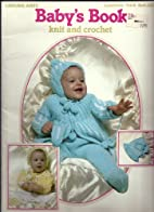 Baby's Book Knit and Crochet Leisure Arts…