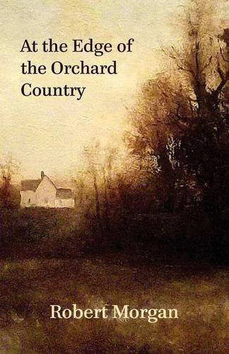 At the Edge of the Orchard Country