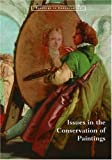 img - for Issues in the Conservation of Paintings (Readings in Conservation) book / textbook / text book