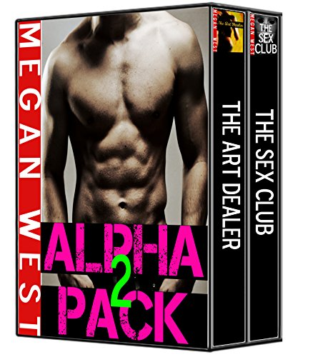 Megan West - Alpha 2 Pack (Domination and Submission, Exhibitionism, Alpha Male)