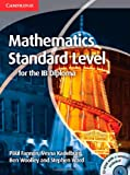Mathematics for the IB Diploma Standard Level with CD-ROM (110761306X) by Fannon, Paul