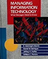 Managing Information Technology by Martin