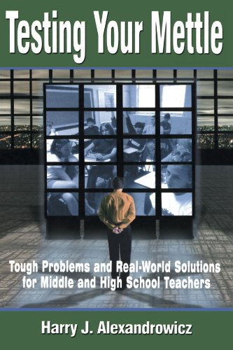 Testing Your Mettle: Tough Problems and Real-World...