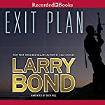 Exit Plan | Larry Bond