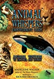 Animal Whispers Empowerment Cards: Animal Wisdom to Empower and Inspire, 44 full colour cards and 96pp book